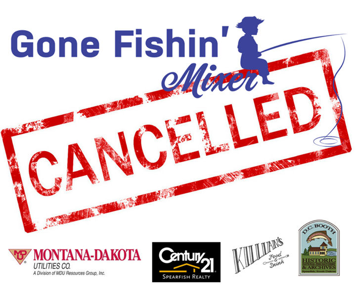 The Gone Fishin' Mixer has been canceled tonight due to inclement weather. Please spread the word.   A special thanks goes out to tonight's hosts: D.C. Booth Historic National Fish Hatchery and Archives, Killian's, Century 21 Spearfish Realty, Inc., Montana Dakota Utilities Co.